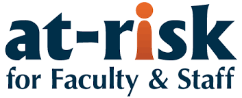 At-Risk for Faculty and Staff